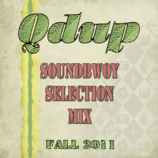 "Qdup - ""Soundboy Selection Mix"""