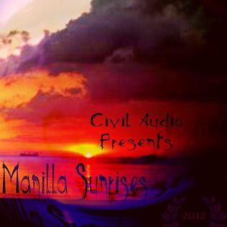 Civil-Audio presents : Manilla Sunrise 2012