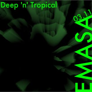 EMASA_Deep 'n' Tropical 03.11