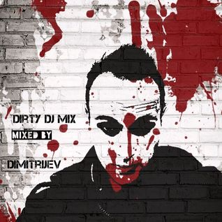 Dimitrijev dirty dj mix 2o15