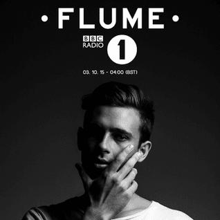 Flume (Future Classic - Sydney) @ BBC Radio 1`s Essential Mix, BBC Radio 1 (03.10.2015)
