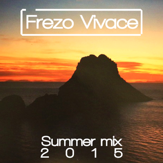Frezo Vivace - Summer Mix 2015