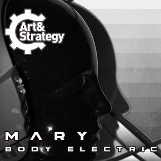 Mary - Body Electric Mix