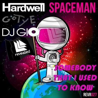 Hardwell – Spaceman w/ Gotye feat. Kimbra – Somebody That I Used To Know (Acappella)[DJ Gio Remake]