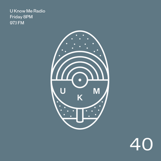 U Know Me Radio #40 | The Avalanches | Blood Orange | Nite-Funk | DJ Shadow | Mala | Astro Buhloone