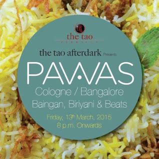 Tao Deep Nights feat PAWAS (Germany) at the tao terraces - Friday, 13th March 2015 - Bangalore