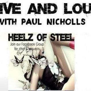 Live & Loud /Heelz Of Steel World premier with Stone Trigger & NEW from King King Hugeunin Sptifre !