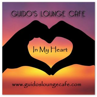 Guido's Lounge Cafe Broadcast 0244 In My Heart (20161104)