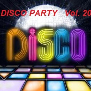 The Disco Party Vol.20  >>>  Compiled & Mixed By Cesare Maremonti MusicSelector®