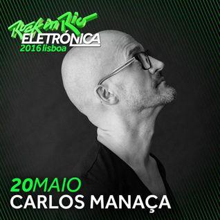 Carlos Manaça LIVE @ ROCK IN RIO Lisboa | Portugal