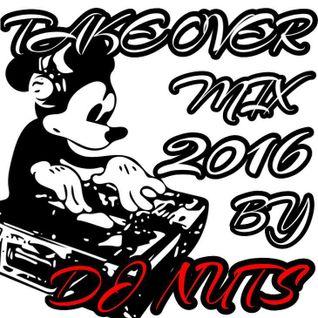 TAKEOVERMIX 2016 BY DJ NUTS