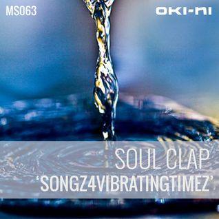 SONGS4VIBRATINGTIMEZ by Soul Clap