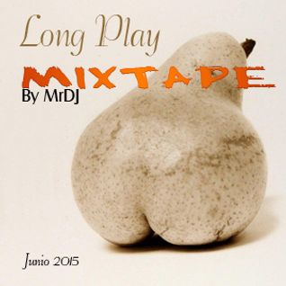 Long Play MIXTAPE Junio 2015