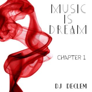 Music is Dream - Chapter 1