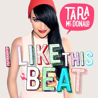 I Like This Beat - Tara McDonald Peak Time Club Mix (July, 2015)
