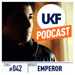 UKF Music Podcast #42 - Emperor in the mix