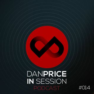 Dan Price :: In Session Podcast 014 : Prestige Promo Mix - February 2013