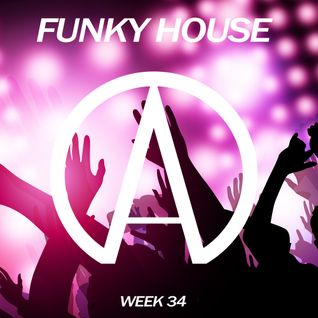 40 min Funky House & Old School House - Week 34