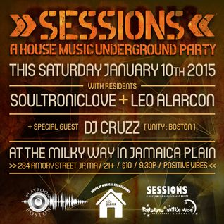 SESSIONS with Special Guest DJ CRUZZ 1/10/15