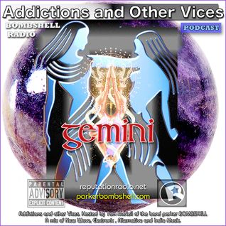 Addictions and Other Vices Podcast 176 - Gemini