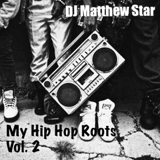 My Hip Hop Roots v.2 (1993-2016)