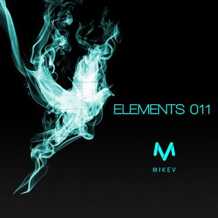 Mike V - Elements #011 (Part One)