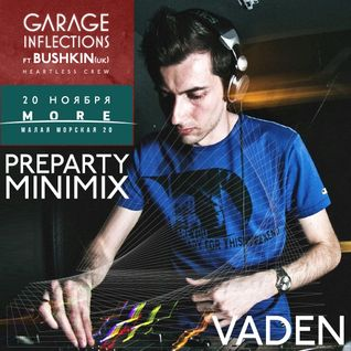 Vaden - Garage Inflections 4 Years Mini Mix