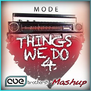 David Puentez vs. Bingo Players - Things We Do 4 Mode (CUE.brothers Mashup)