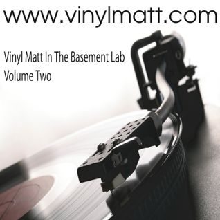 Vinyl Matt's In The Basement Lab Volume Two