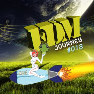EDM Journey 018 (Part 2)