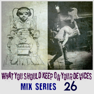 What You Should Keep On Your Devices - Mix Series - No.26. - JunkieRock & Grunge