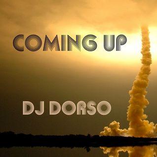 Coming Up - DJ Dorso