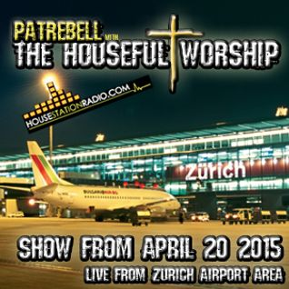 Patrebell with the Houseful Worship April 20 2015