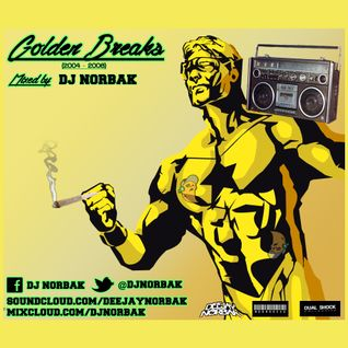DJ NORBAK - Golden Breaks [2004-2008 Selection]