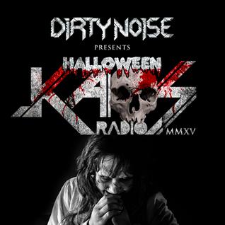 Dirty Noise - Halloween Kaos Radio 2015