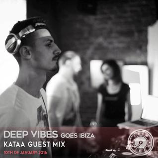Deep Vibes - Guest Kataa - 10.01.2016