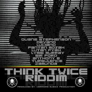 Think Twice Riddim - Promo Mixtape 2012