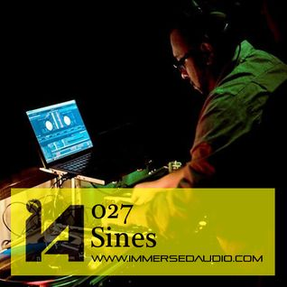 Immersed Audio Mix 027-SINES