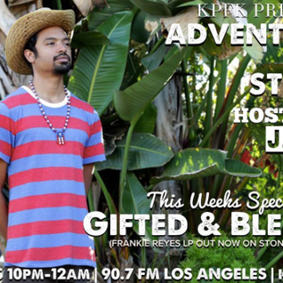 ADVENTURES IN STEREO w/ G.B. aka Gifted & Blessed