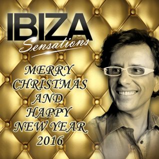 Ibiza Sensations 130 Merry Christmas & Happy New Year 2016