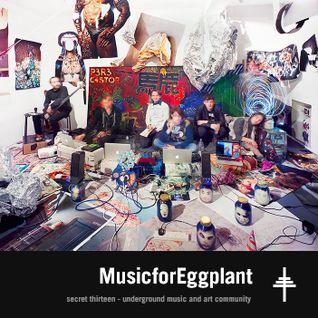 MusicforEggplant - Secret Thirteen Mix 176
