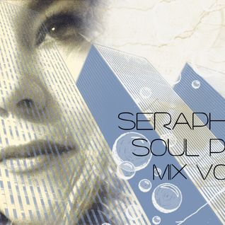 Seraphim's Soul Purpose Mix vol.2