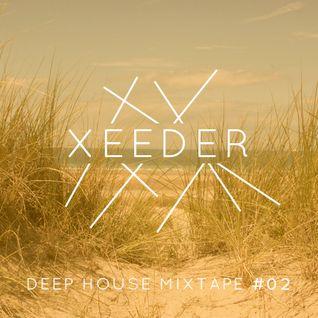 Xeeder - Deep House Mixtape #02 (September 2014)
