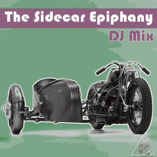 The Sidecar Epiphany DJ Mix
