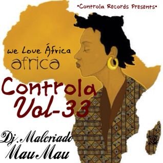 Controla Vol. 33 (We Love Africa) - Dj. Malcriado