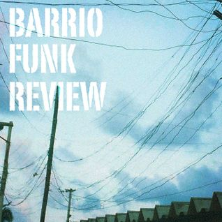 Barrio Funk Review