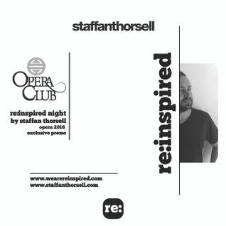 Staffan Thorsell - Re:inspired Night @ Opera Club, Warsaw 2016 PROMO MIX