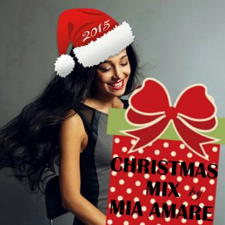 Christmas Mix 2015 by Mia Amare