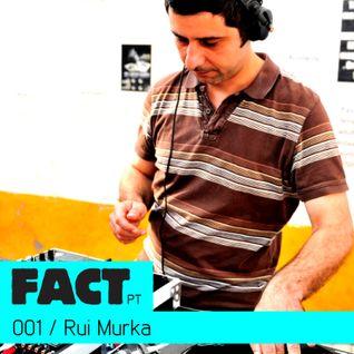 FACT PT Mix 001: Rui Murka