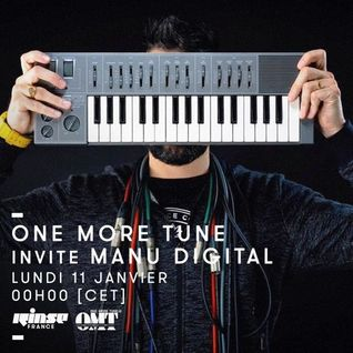 One More Tune #34 - Manu Digital Guest Mix - RINSE FR - (11.01.16)